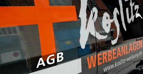 Koslitz Werbeanlagen GmbH - AGB